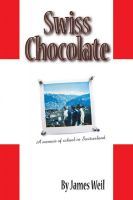 James M. Weil - Swiss Chocolate