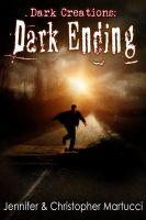 Cover for 'Dark Creations: Dark Ending (Part 6)'
