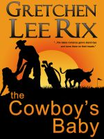Cover for 'The Cowboy's Baby'