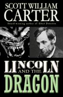 Cover for 'Lincoln and the Dragon'