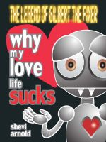 Cover for 'Why My Love Life Sucks'