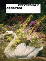 Cover for 'THE FARMER'S DAUGHTER'