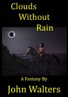 Cover for 'Clouds Without Rain: A Fantasy'