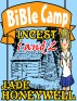 Bible Camp Incest I and II by Jade Honeywell