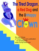 Cover for 'The Tired Purple Dragon, a Red Dog and the Unhappy Clown'