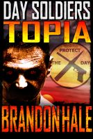 Cover for 'Topia: Day Soldiers Book Three'