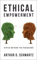 Cover for 'Ethical Empowerment: Virtue Beyond the Paradigms'