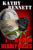 Cover for 'A Dozen Deadly Roses'