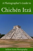 Cover for 'A Photographer's Guide to Chichén Itzá'