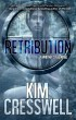 Retribution (A Whitney Steel Novel) by Kim Cresswell