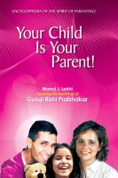 Cover for 'Your Child is Your Parent'