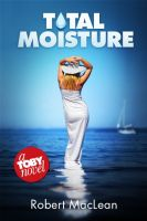 Cover for 'Total Moisture'