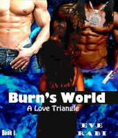 Cover for 'Burn's World  - Book One'