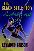 Cover for 'The Black Stiletto's Autograph'