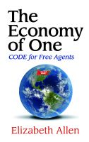Cover for 'The Economy of One: CODE for Free Agents'