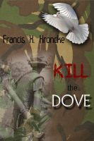 Cover for 'Kill the dove!'