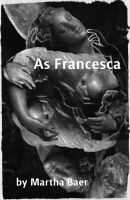 Cover for 'As Francesca'