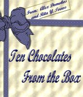 Cover for 'Ten Chocolates From the Box by Rita Toews and Alex Domokos'