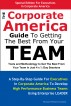 The Corporate America Guide To Getting The Best From Your Team by Richard Parkes Cordock