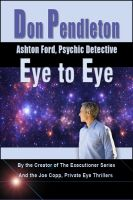 Cover for 'Eye to Eye: Ashton Ford, Psychic Detective'