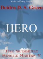 Cover for 'The Suddenly Single Series: Hero'