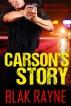 Carson's Story by Blak Rayne