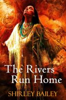 Cover for 'The Rivers Run Home'