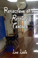 Cover for 'Reflections of a Re-Tired Teacher'
