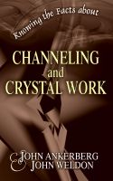 Cover for 'Knowing the Facts about Channeling and Crystal Work'