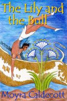 Cover for 'The Lily and the Bull'