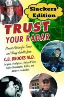 Cover for 'Trust Your Radar Slackers' Edition'