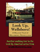 Cover for 'A Walking Tour of Wellsboro, Pennsylvania'
