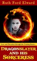 Cover for 'Dragonslayer and His Sorceress'
