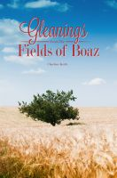 Cover for 'Gleanings From The Field of Boaz'