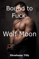 Cover for 'Bound to Fuck: Wolf Moon'