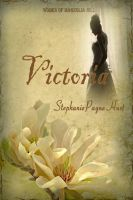 Cover for 'Victoria - 1st Book in The Women of Magnolia Hill Saga'