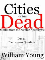 Cover for 'The Lazarus Question (Cities of the Dead)'