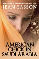 Cover for 'American Chick in Saudi Arabia'