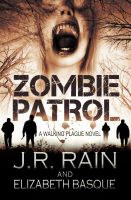 Cover for 'Zombie Patrol (Walking Plague Trilogy #1)'
