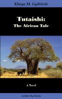 Cover for 'Tutaishi: The African Tale'