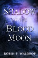 Cover for 'Shadow of the Blood Moon'