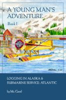 Logging in Alaska & Sub Service Atlantic cover