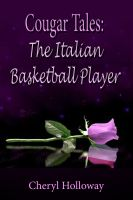 Cover for 'Cougar Tales: Italian Basketball Player'
