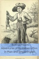 Cover for 'Adventures of Huckleberry Finn In Plain and Simple English (Annotated)'