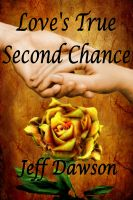 Cover for 'Love's True Second Chance'