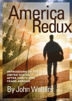 Cover for 'America Redux: Impressions of the United States After Thirty-Five Years Abroad'