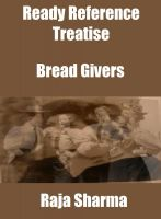 Cover for 'Ready Reference Treatise: Bread Givers'