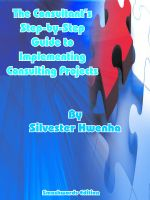 Cover for 'The Consultant's Step-by-Step Guide to Implementing Consulting Projects'