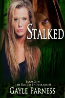 Cover for 'Stalked - Book 2 Rogues Shifter Series'