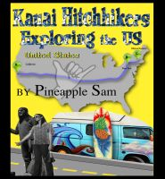 Cover for 'Kauai Hitchhikers Exploring the US'